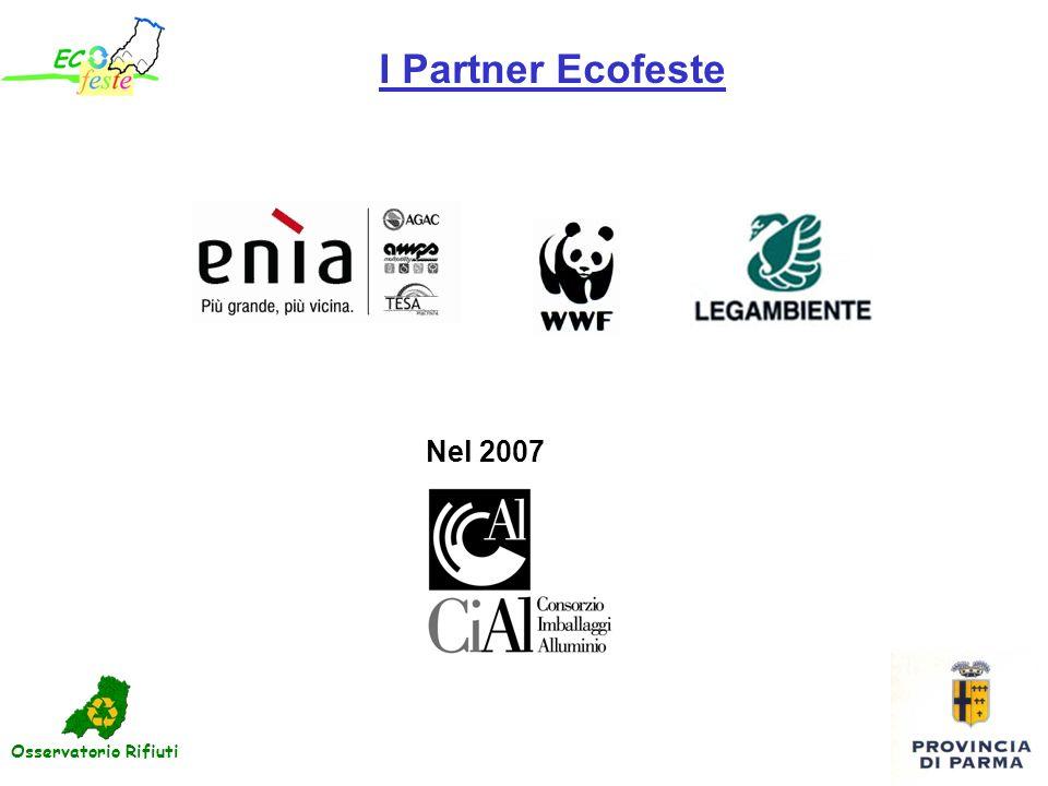I Partner Ecofeste Nel 2007 Osservatorio Rifiuti