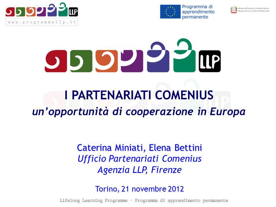 I PARTENARIATI COMENIUS un'opportunità di cooperazione in Europa