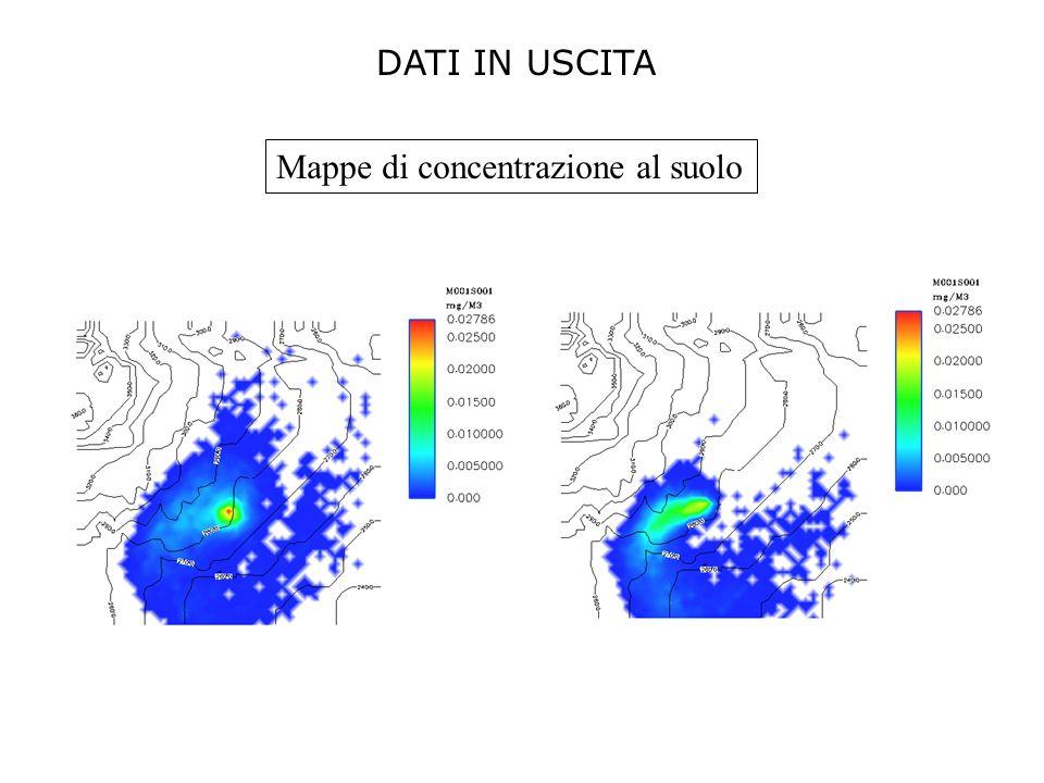 DATI IN USCITA Mappe di concentrazione al suolo