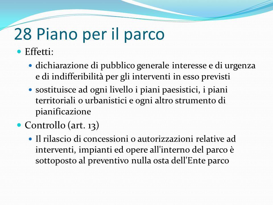 28 Piano per il parco Effetti: Controllo (art. 13)