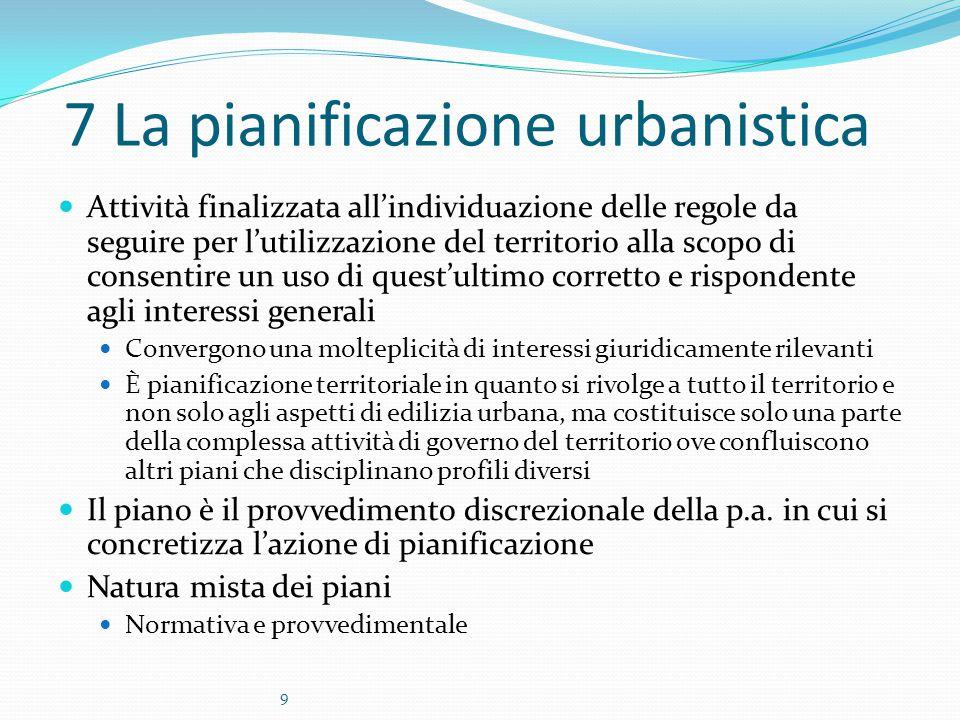7 La pianificazione urbanistica