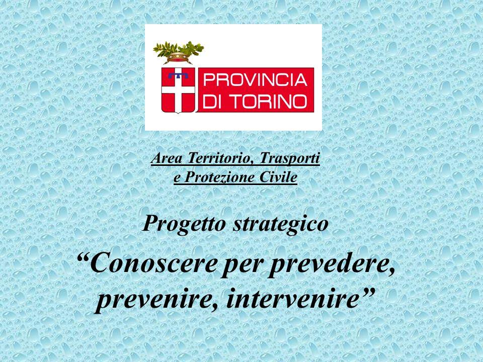 Progetto strategico Conoscere per prevedere, prevenire, intervenire