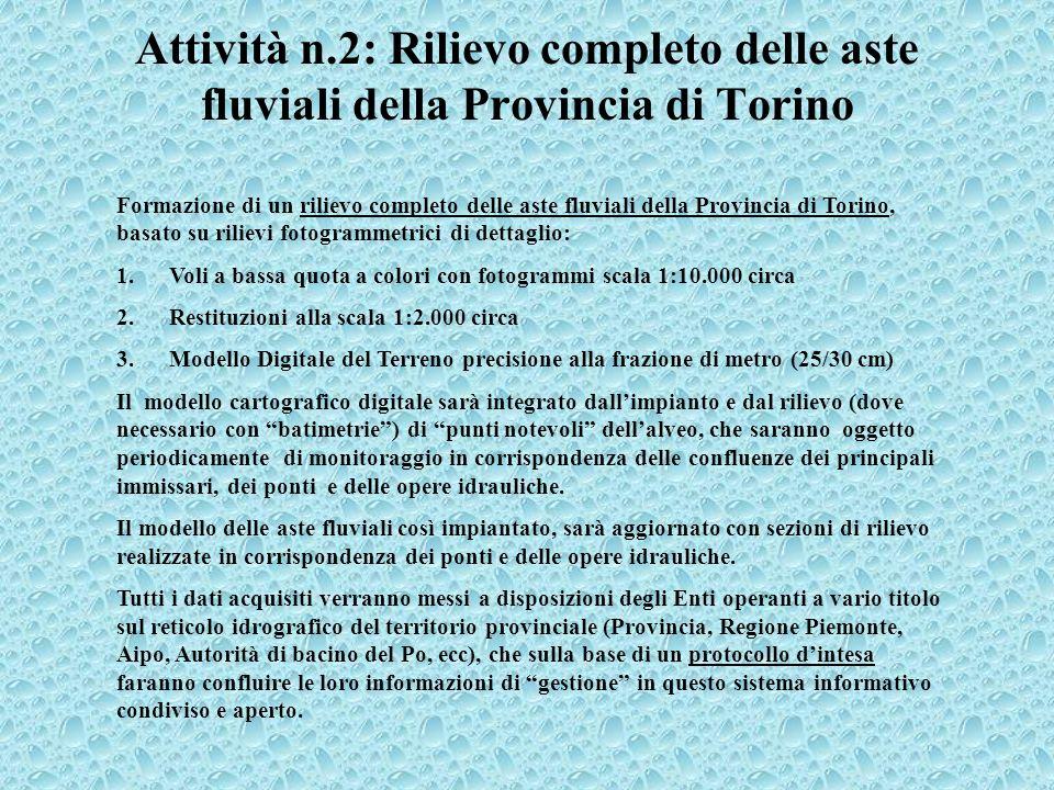 Attività n.2: Rilievo completo delle aste fluviali della Provincia di Torino