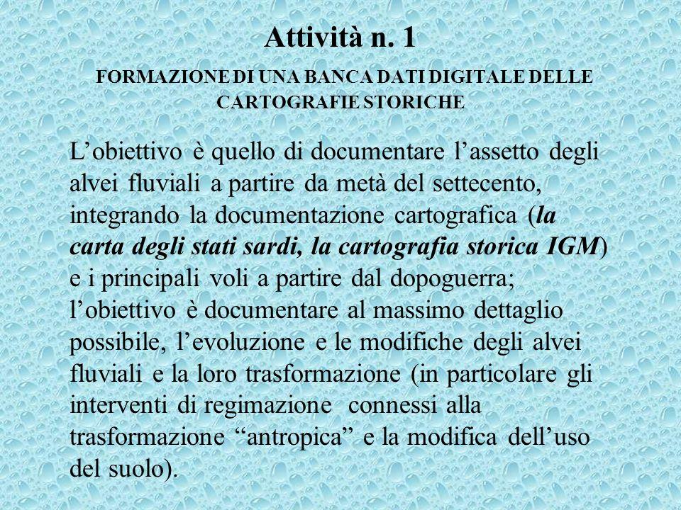 Attività n. 1 FORMAZIONE DI UNA BANCA DATI DIGITALE DELLE CARTOGRAFIE STORICHE