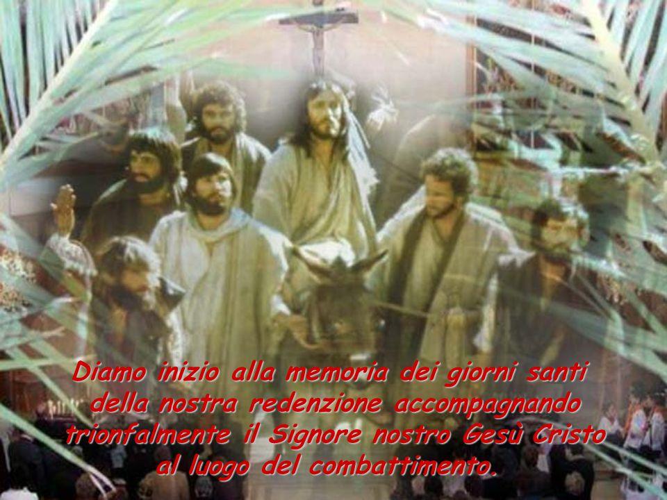 Diamo inizio alla memoria dei giorni santi
