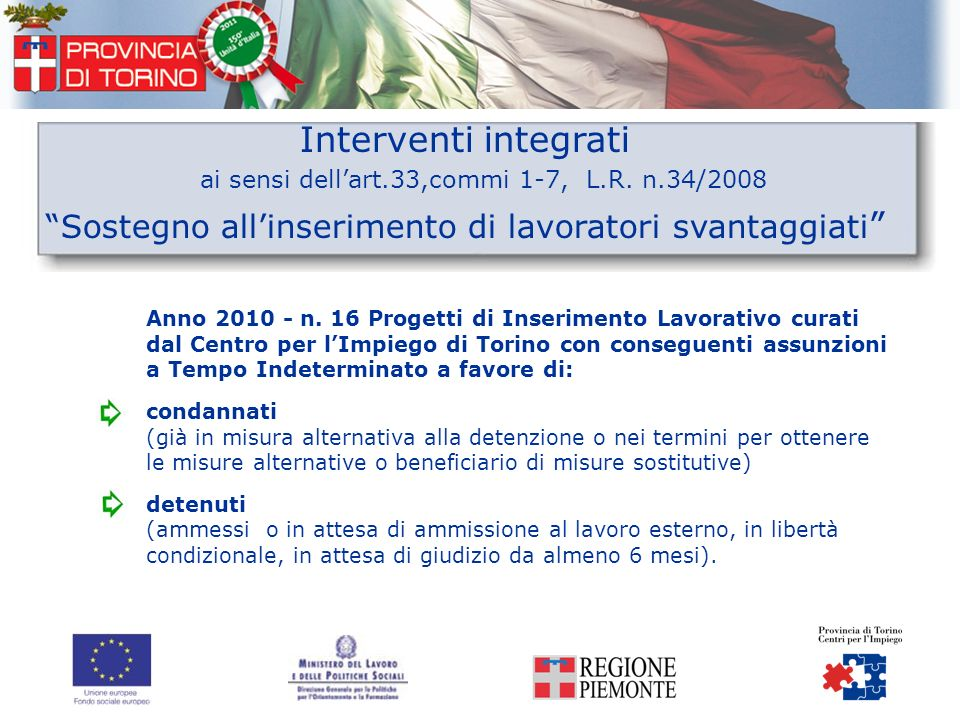 Interventi integrati ai sensi dell'art.33,commi 1-7, L.R. n.34/2008
