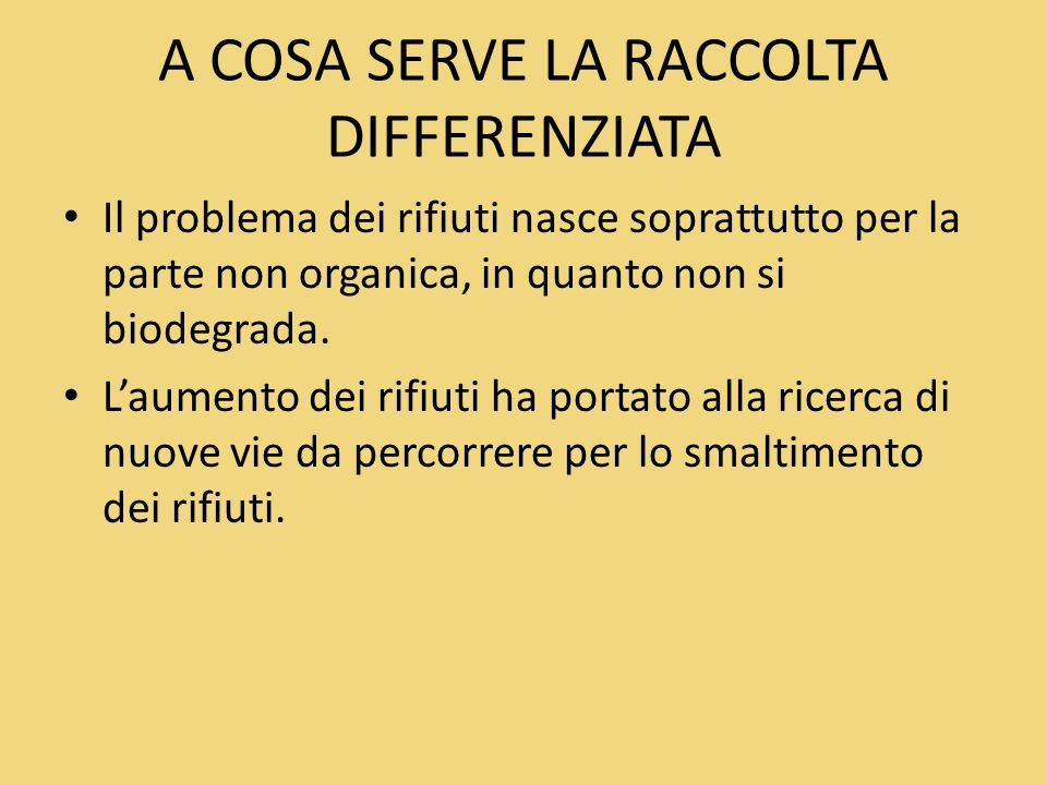 A COSA SERVE LA RACCOLTA DIFFERENZIATA