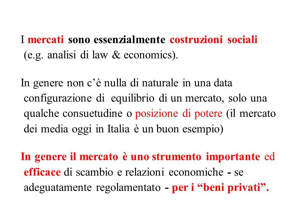 I mercati sono essenzialmente costruzioni sociali (e. g