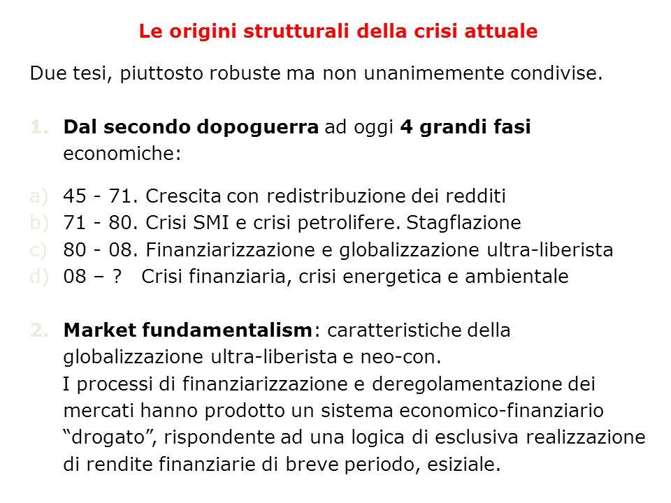 Le origini strutturali della crisi attuale