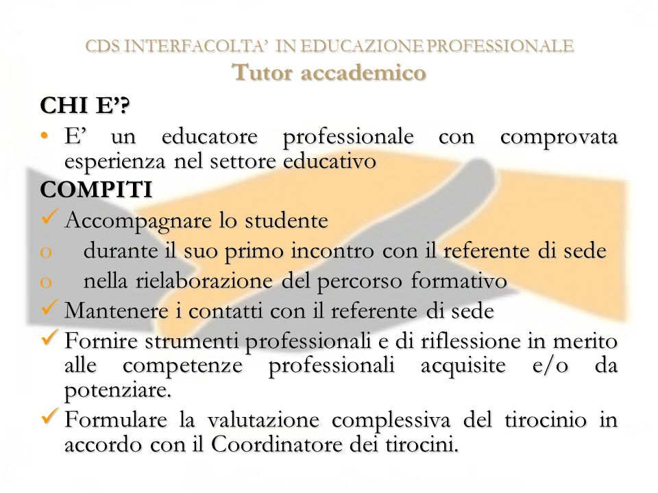 CDS INTERFACOLTA' IN EDUCAZIONE PROFESSIONALE Tutor accademico