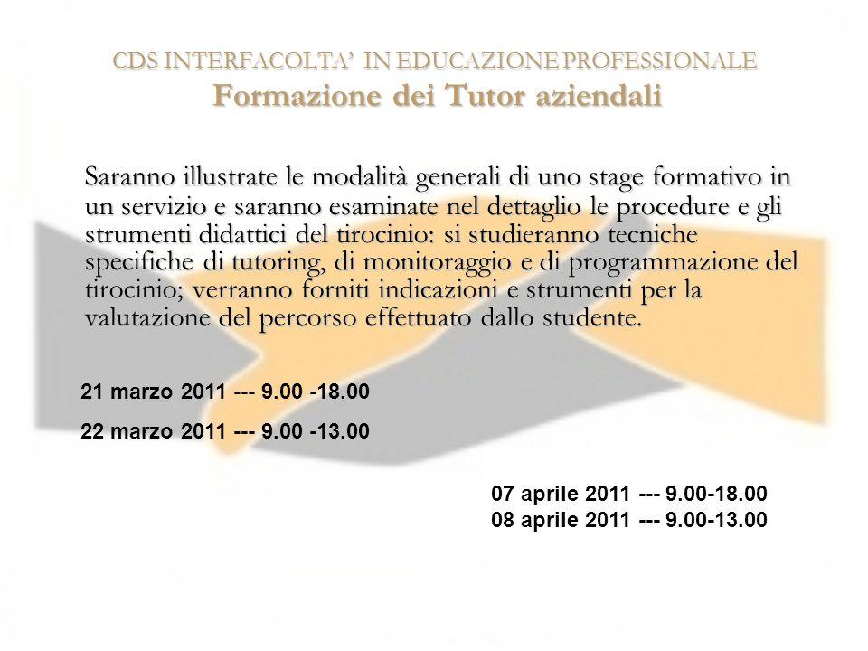 CDS INTERFACOLTA' IN EDUCAZIONE PROFESSIONALE Formazione dei Tutor aziendali
