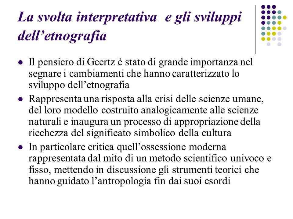 La svolta interpretativa e gli sviluppi dell'etnografia