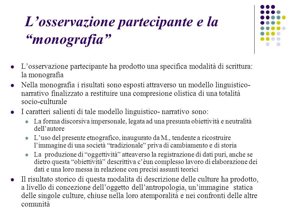 L'osservazione partecipante e la monografia