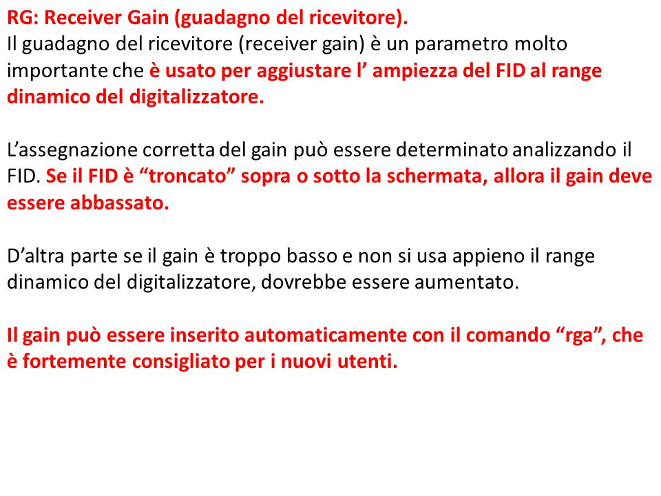 RG: Receiver Gain (guadagno del ricevitore).