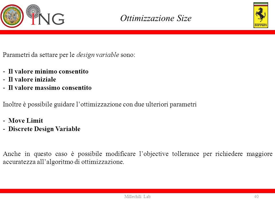 Ottimizzazione Size Parametri da settare per le design variable sono: