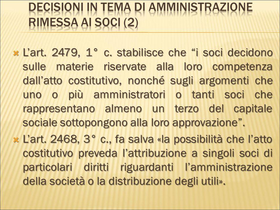 Decisioni in tema di amministrazione rimessa ai soci (2)