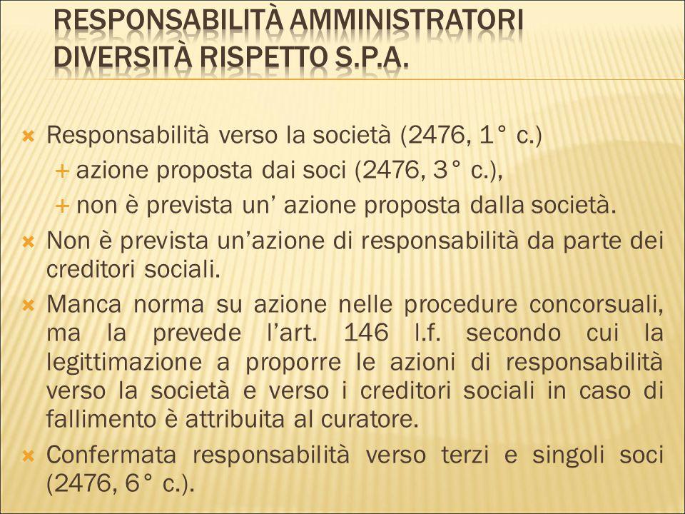 Responsabilità amministratori diversità rispetto s.p.a.