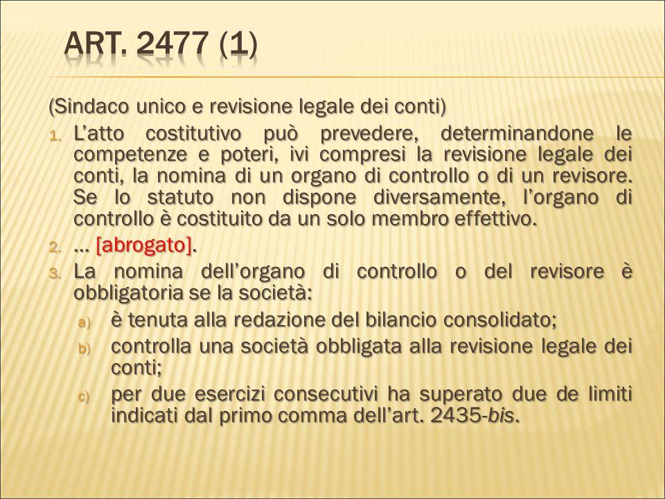 Art. 2477 (1) (Sindaco unico e revisione legale dei conti)
