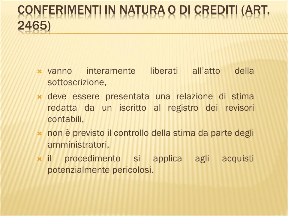 Conferimenti in natura o di crediti (art. 2465)