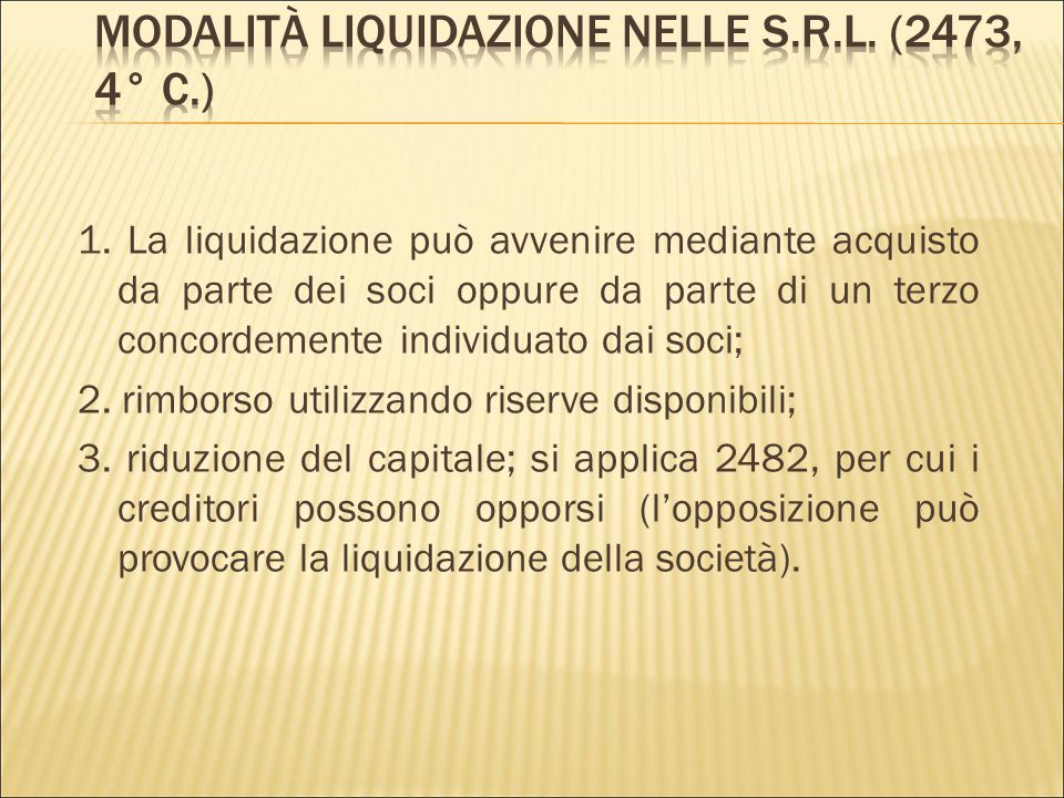 Modalità liquidazione nelle s.r.l. (2473, 4° c.)