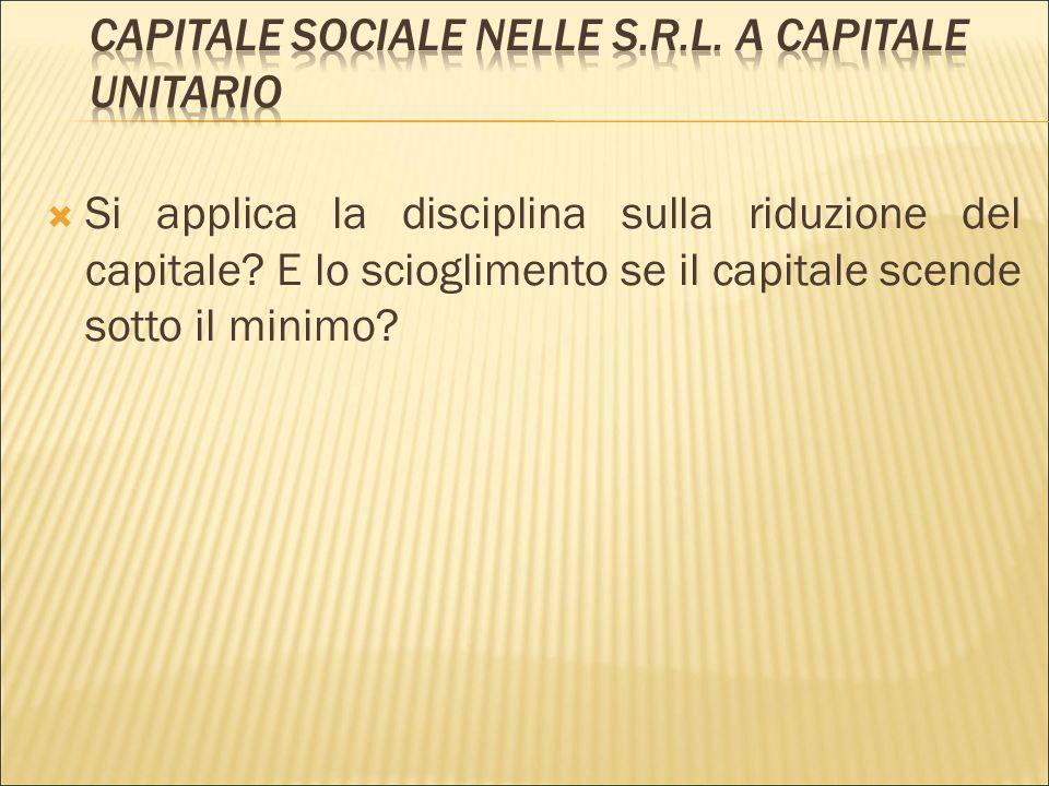 Capitale sociale nelle s.r.l. a capitale unitario