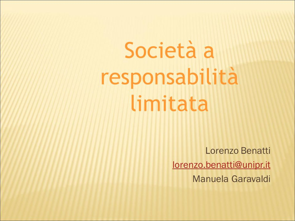 Lorenzo Benatti lorenzo.benatti@unipr.it Manuela Garavaldi