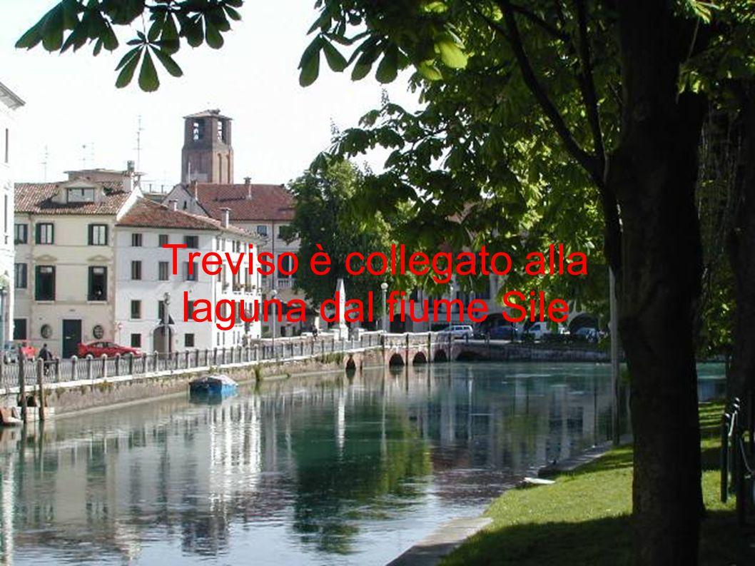 Treviso è collegato alla laguna dal fiume Sile