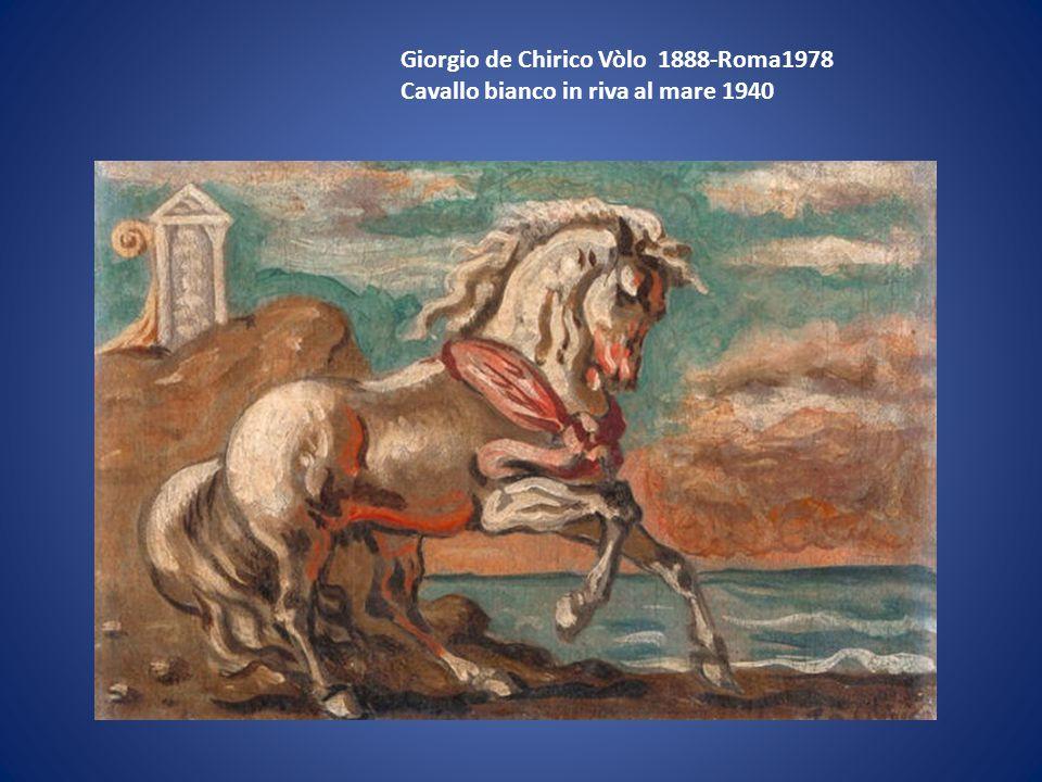 Giorgio de Chirico Vòlo 1888-Roma1978
