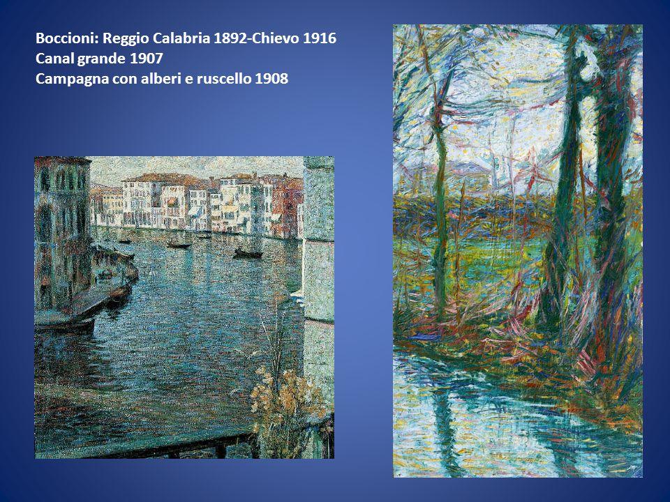 Boccioni: Reggio Calabria 1892-Chievo 1916