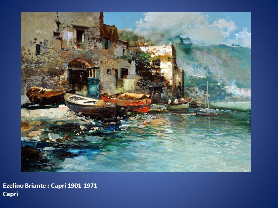 Ezelino Briante : Capri 1901-1971