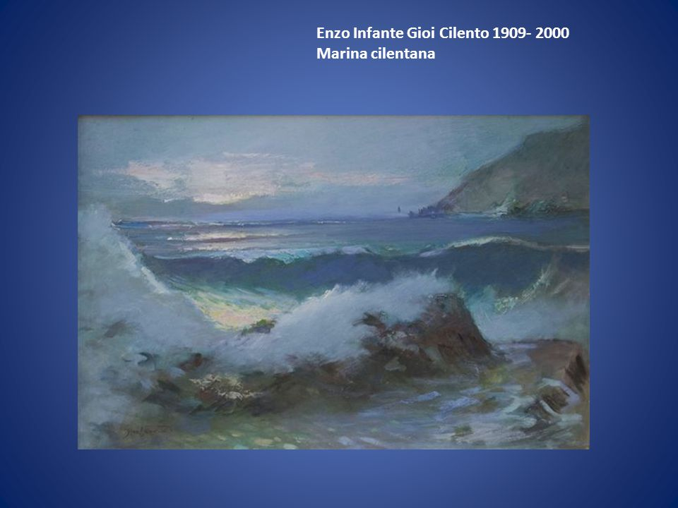 Enzo Infante Gioi Cilento 1909- 2000