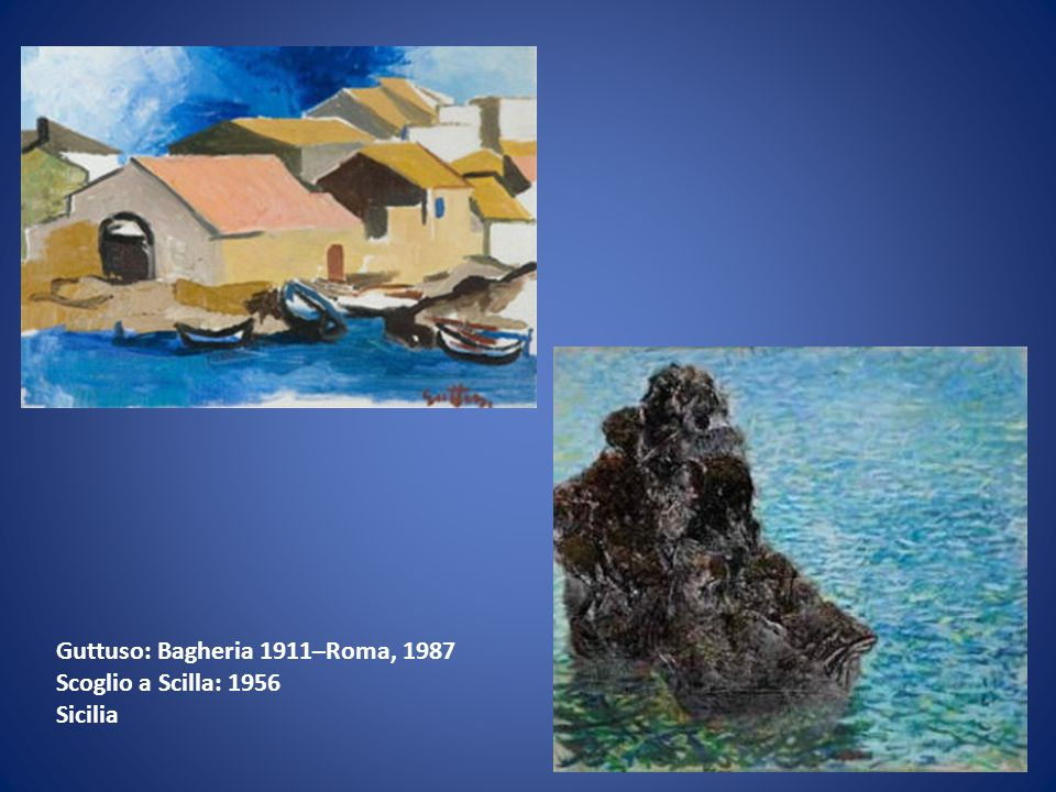 Guttuso: Bagheria 1911–Roma, 1987