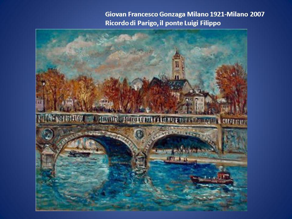 Giovan Francesco Gonzaga Milano 1921-Milano 2007