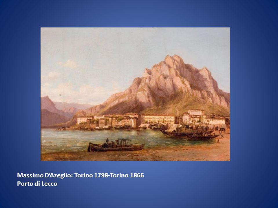 Massimo D'Azeglio: Torino 1798-Torino 1866