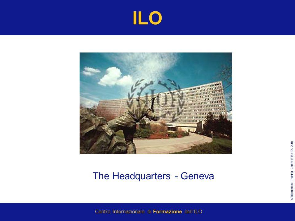 ILO The Headquarters - Geneva