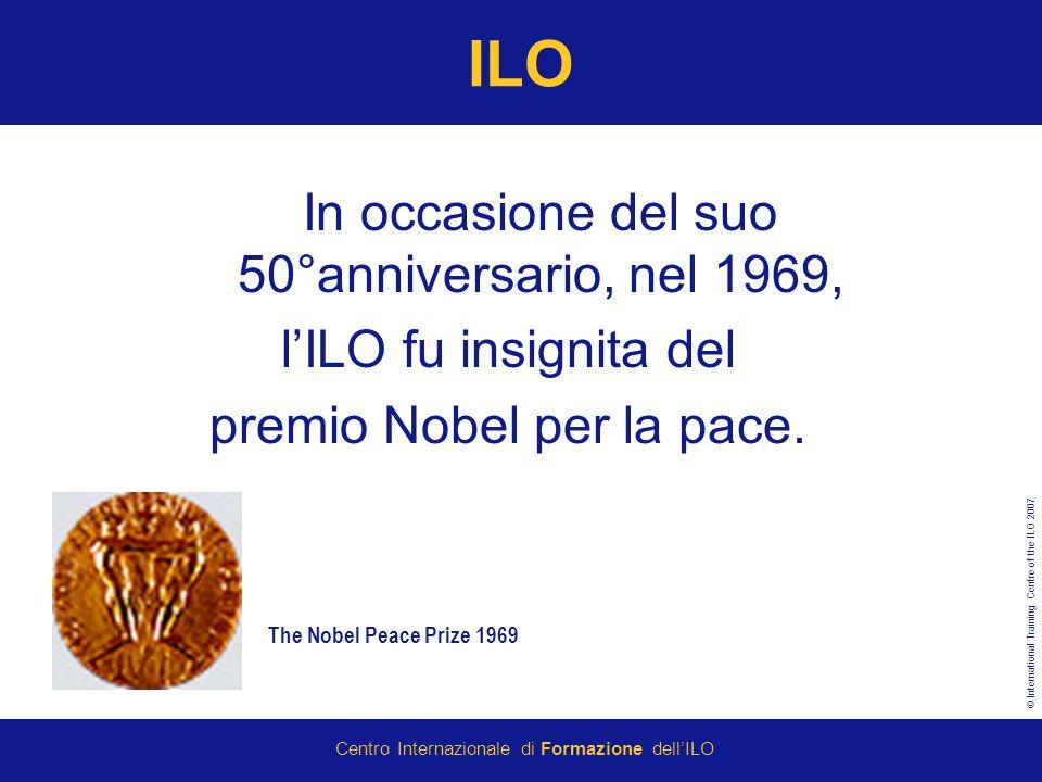 ILO In occasione del suo 50°anniversario, nel 1969,