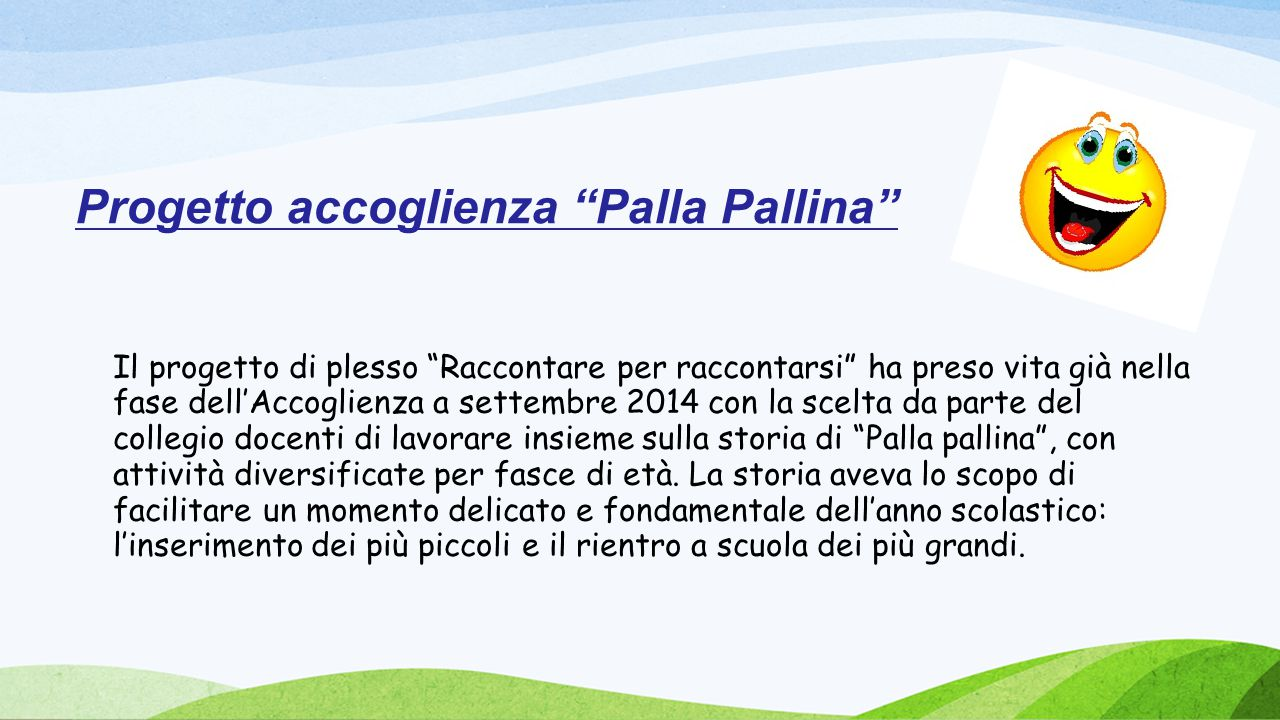 Progetto accoglienza Palla Pallina
