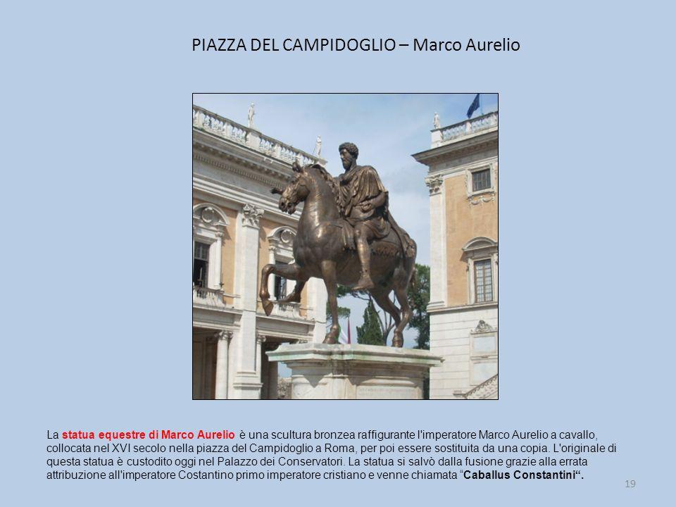 PIAZZA DEL CAMPIDOGLIO – Marco Aurelio
