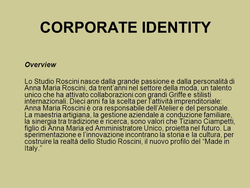 CORPORATE IDENTITY Overview