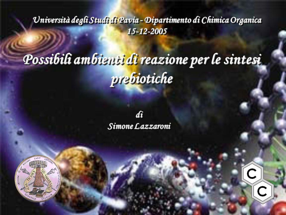 Possibili ambienti di reazione per le sintesi prebiotiche
