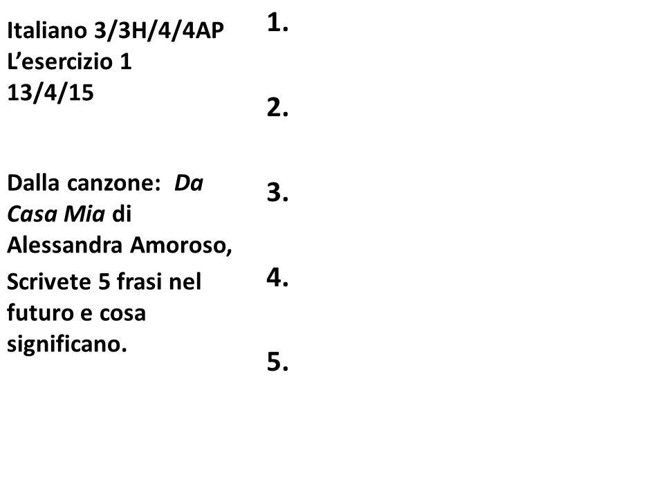 Italiano 3/3H/4/4AP L'esercizio 1 13/4/15