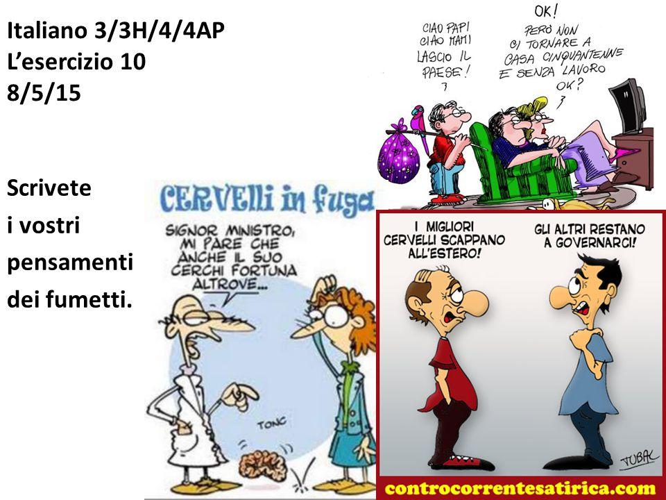 Italiano 3/3H/4/4AP L'esercizio 10 8/5/15