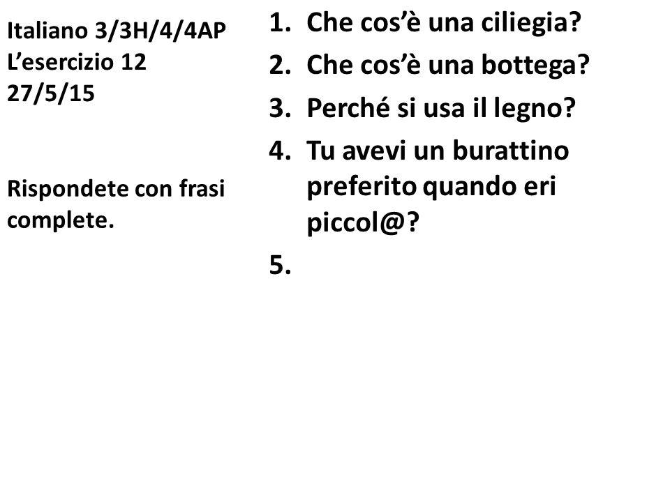 Italiano 3/3H/4/4AP L'esercizio 12 27/5/15