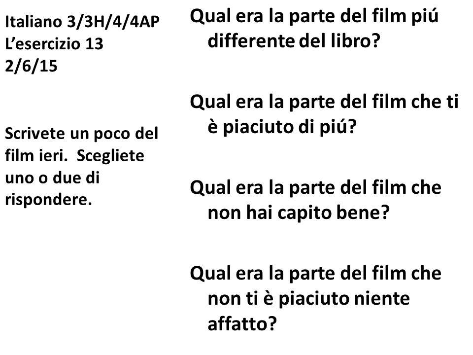 Italiano 3/3H/4/4AP L'esercizio 13 2/6/15