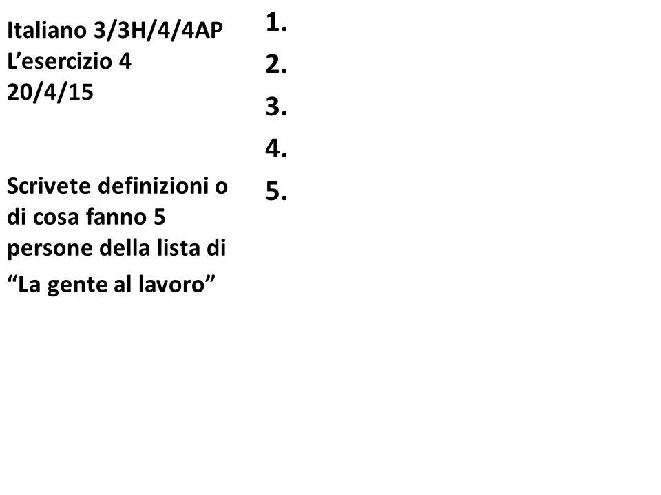 Italiano 3/3H/4/4AP L'esercizio 4 20/4/15