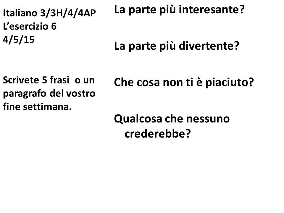 Italiano 3/3H/4/4AP L'esercizio 6 4/5/15