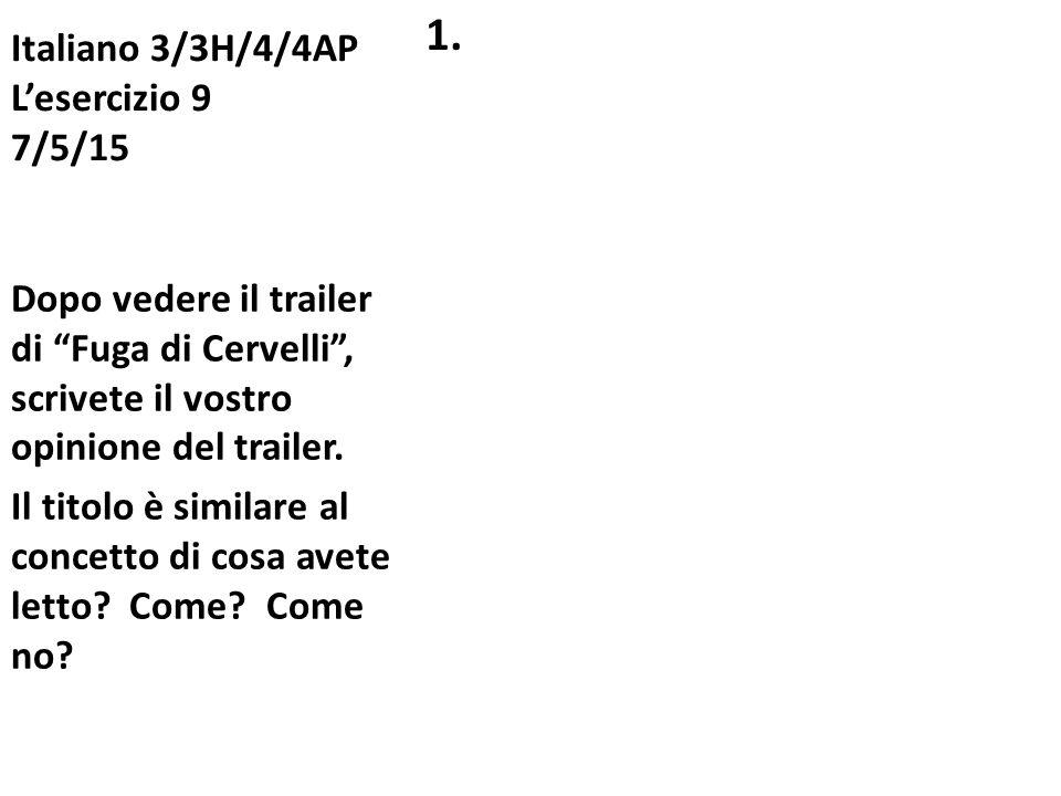 Italiano 3/3H/4/4AP L'esercizio 9 7/5/15