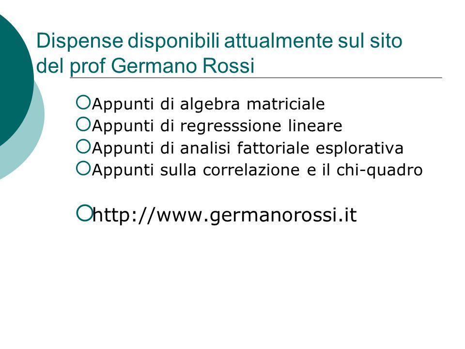 Dispense disponibili attualmente sul sito del prof Germano Rossi