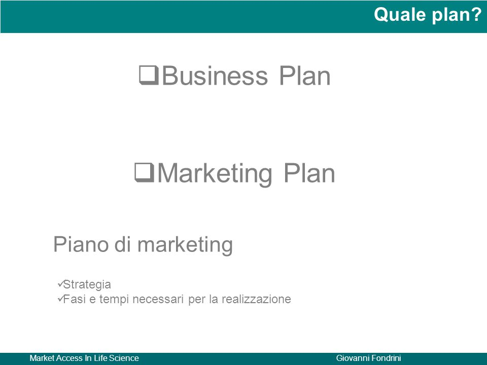 Business Plan Marketing Plan Piano di marketing Quale plan Strategia