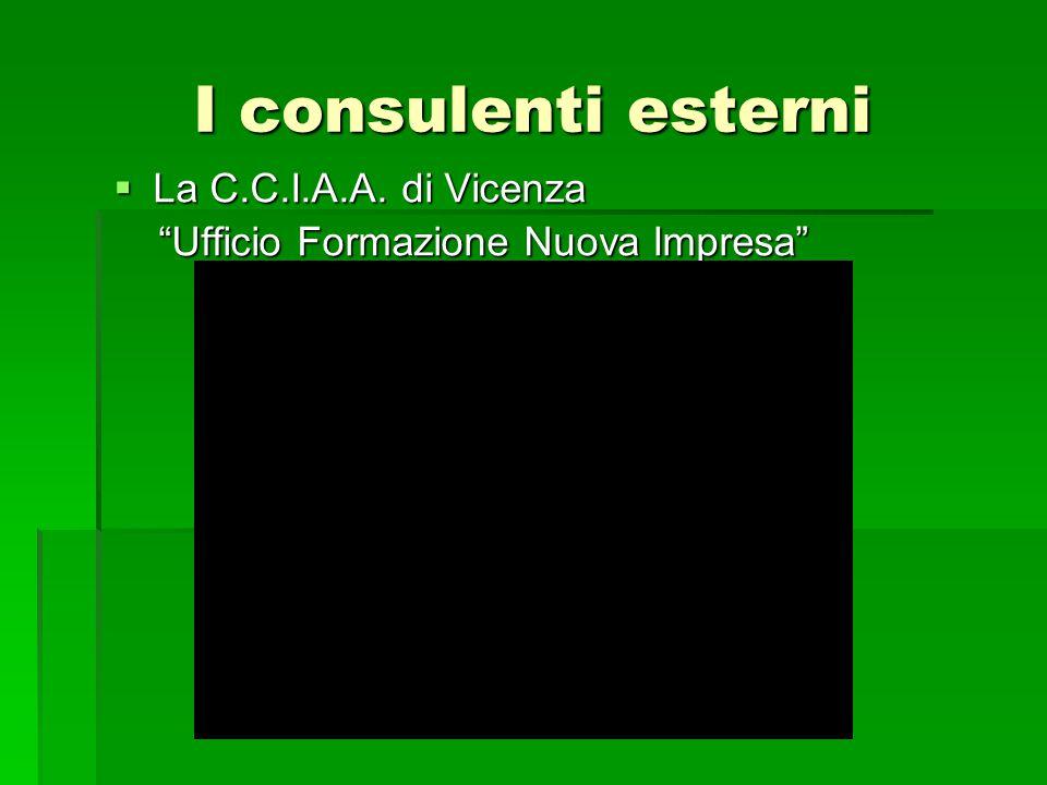I consulenti esterni La C.C.I.A.A. di Vicenza
